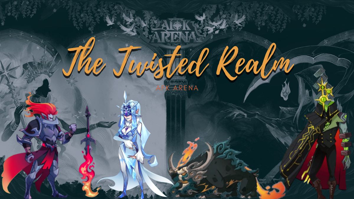 The Twisted Realm - AFK Arena