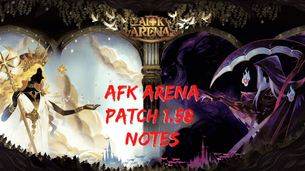 afk arena patch 1.58 notes
