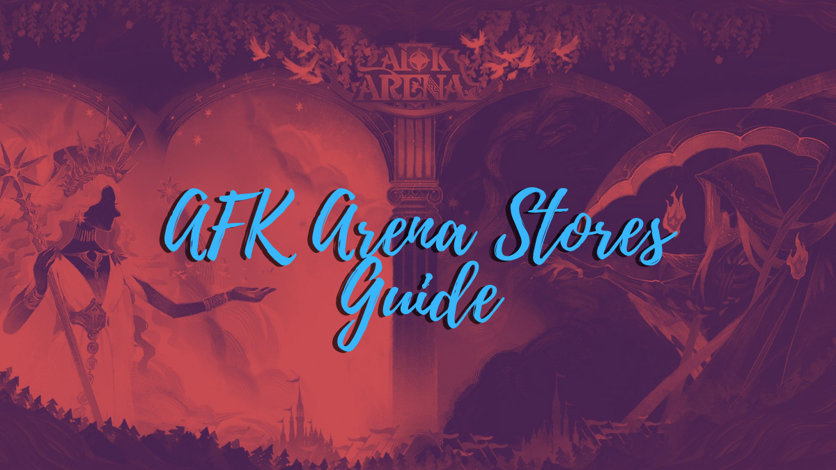 afk arena stores guide