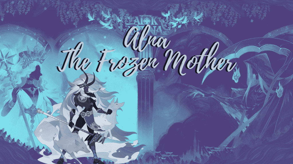 Alna The Frozen Mother