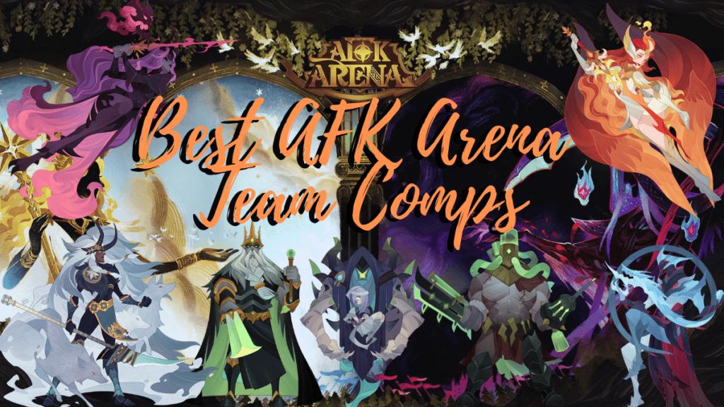 Best AFK Arena Team Comps