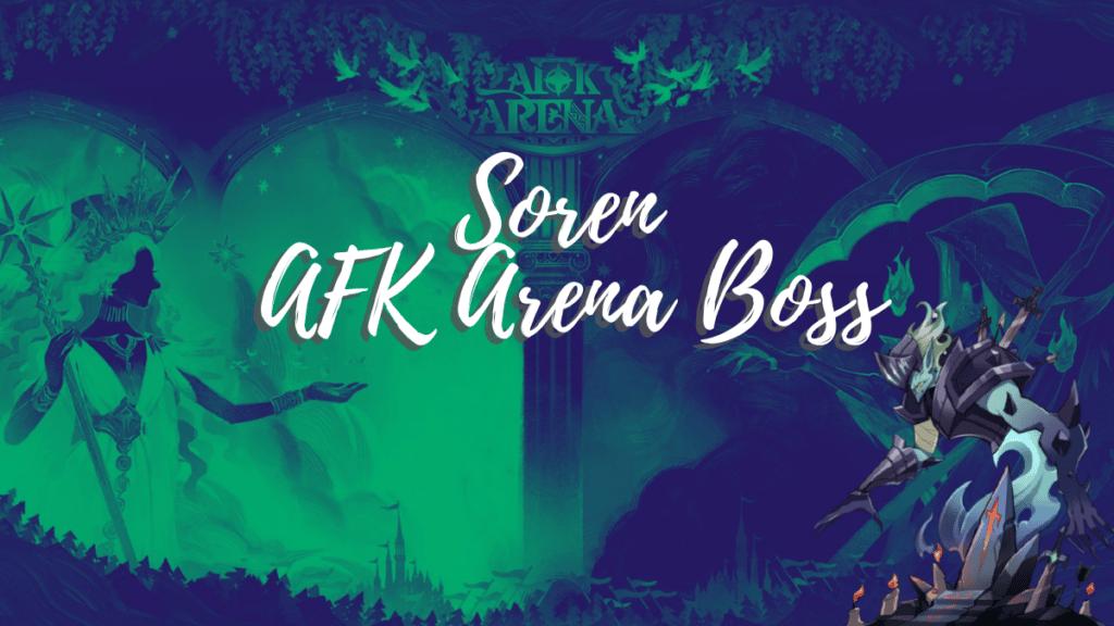 Soren - AFK Arena Boss