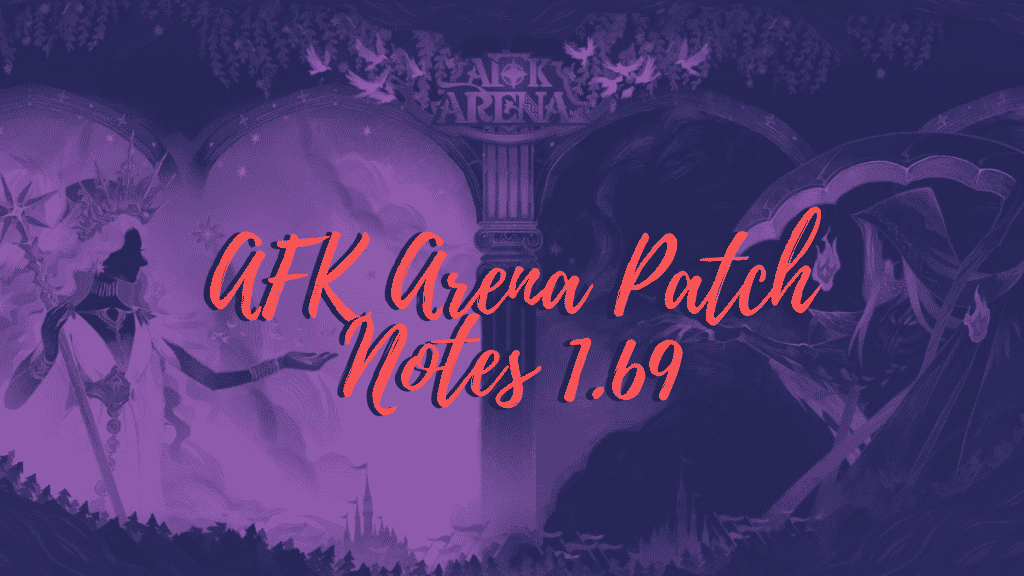 AFK Arena Patch Notes 1.69