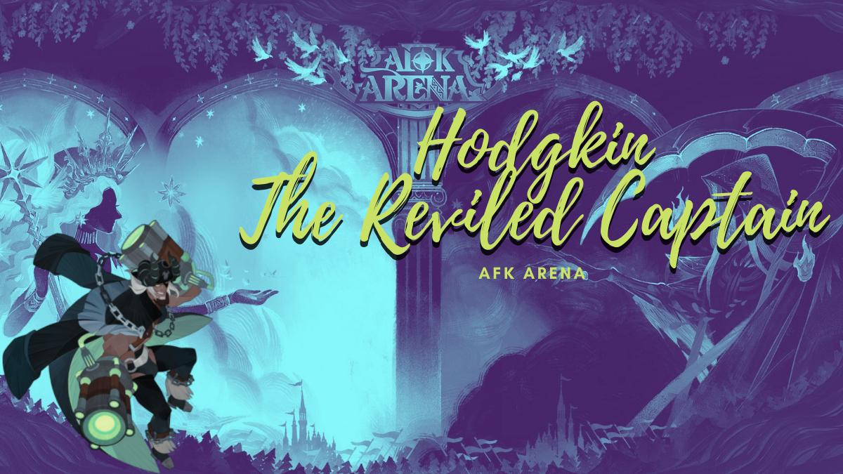 Hodgkin – The Reviled Captain