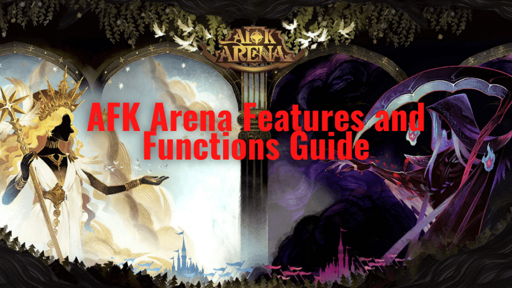 AFK Arena Features and Functions unlock
