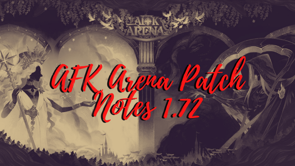 AFK Arena Patch Notes 1.72
