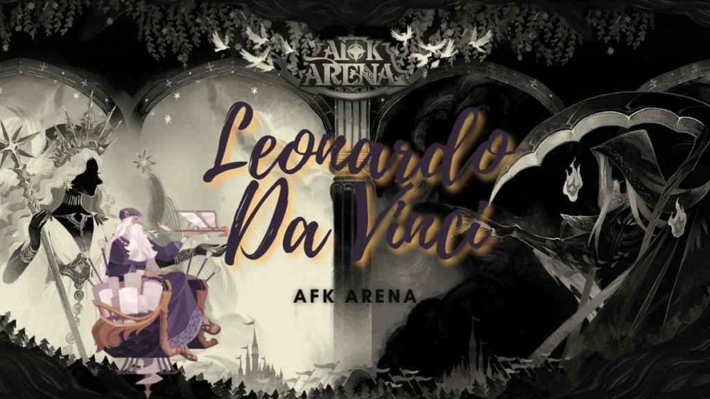 Leonardo Da Vinci [AFK Arena]